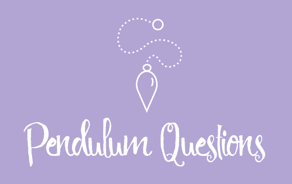 Louise Reads Pendulum Questions