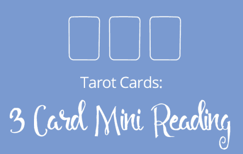 Louise Reads 3 Card Mini Tarot Readings