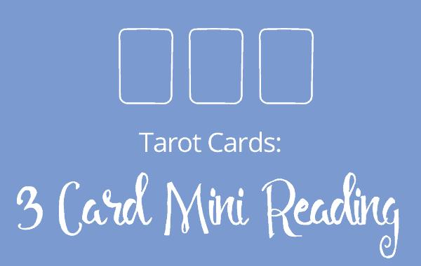 Louise Reads 3 Card Mini Tarot Readings