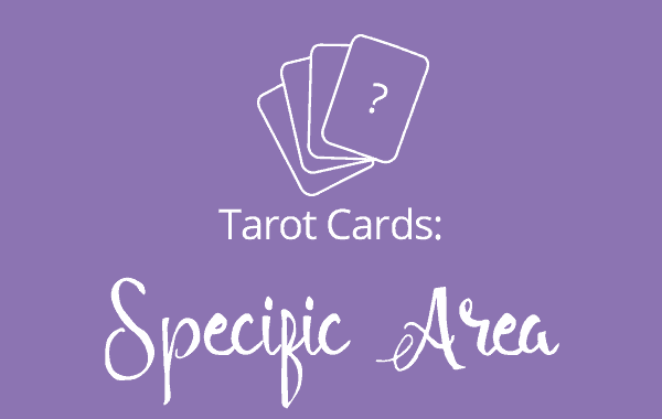 Louise Reads Specific Area Tarot Card Reading