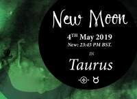 New Moon in Taurus – 4th May 2019